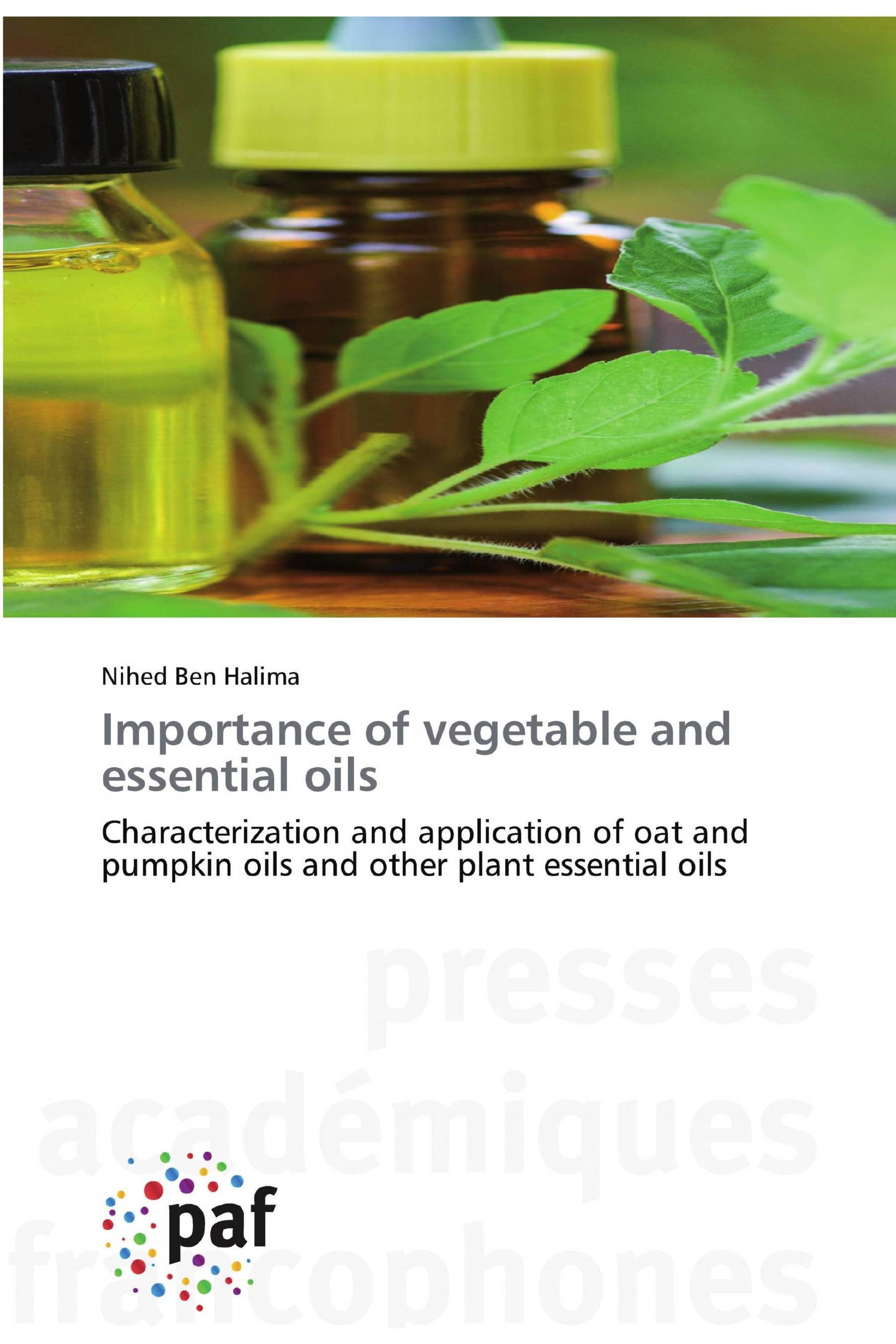 Importance of vegetable and essential oils