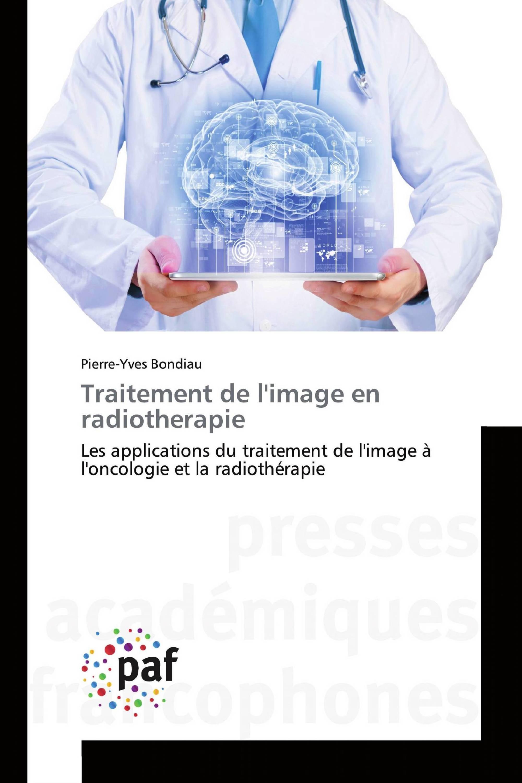 Traitement de l'image en radiotherapie