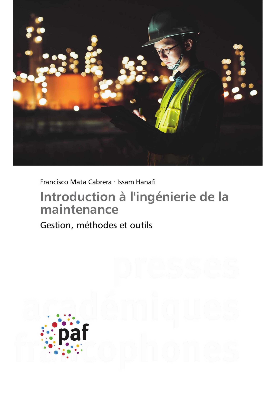 Introduction à l'ingénierie de la maintenance