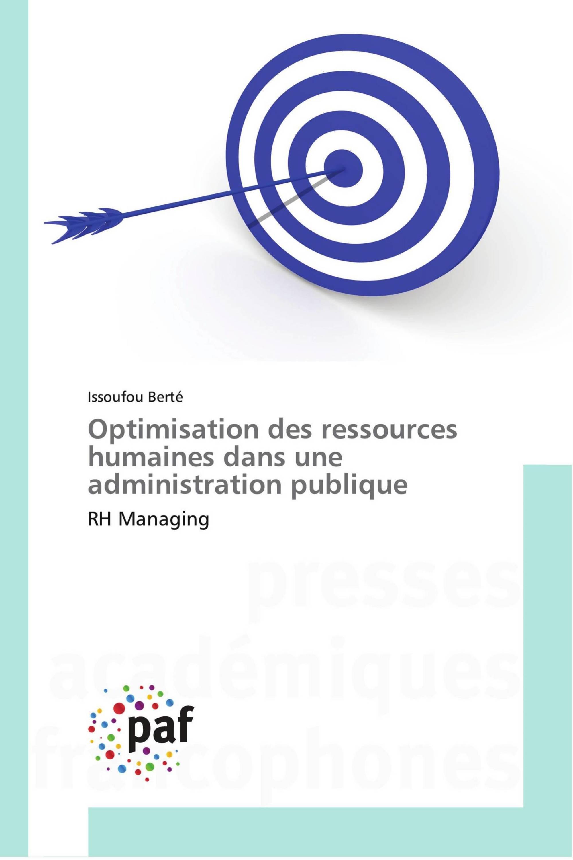 Optimisation des ressources humaines dans une administration publique