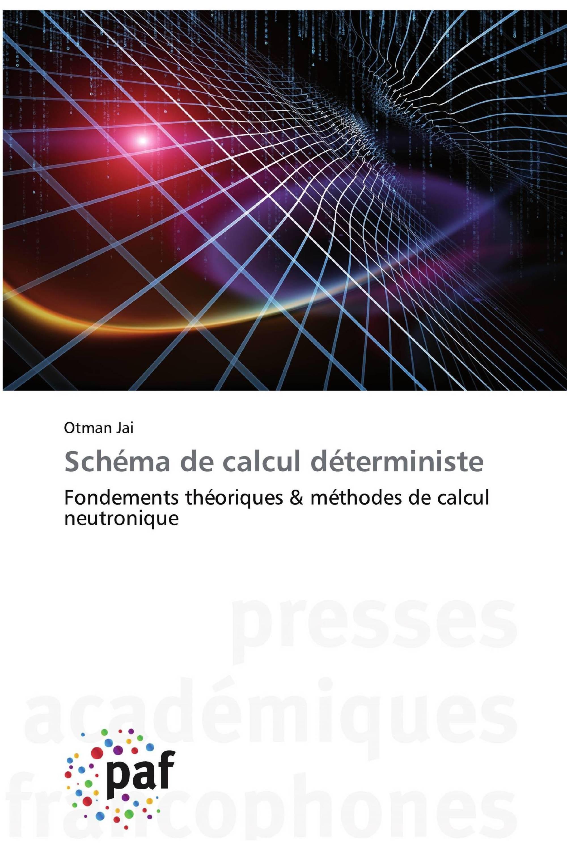 Schéma de calcul déterministe