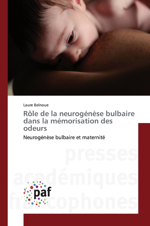 Rôle de la neurogénèse bulbaire dans la mémorisation des odeurs