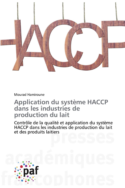Application du système HACCP dans les industries de production du lait