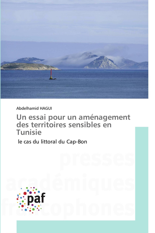 Un essai pour un aménagement des territoires sensibles en Tunisie