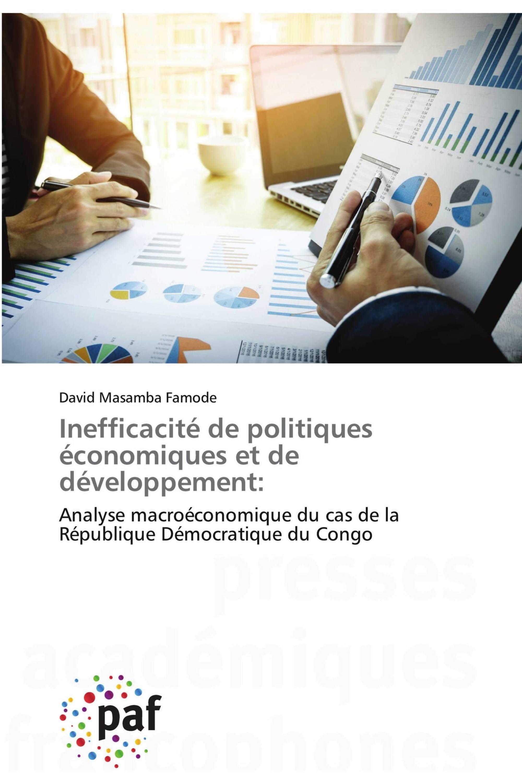 Inefficacité de politiques économiques et de développement: