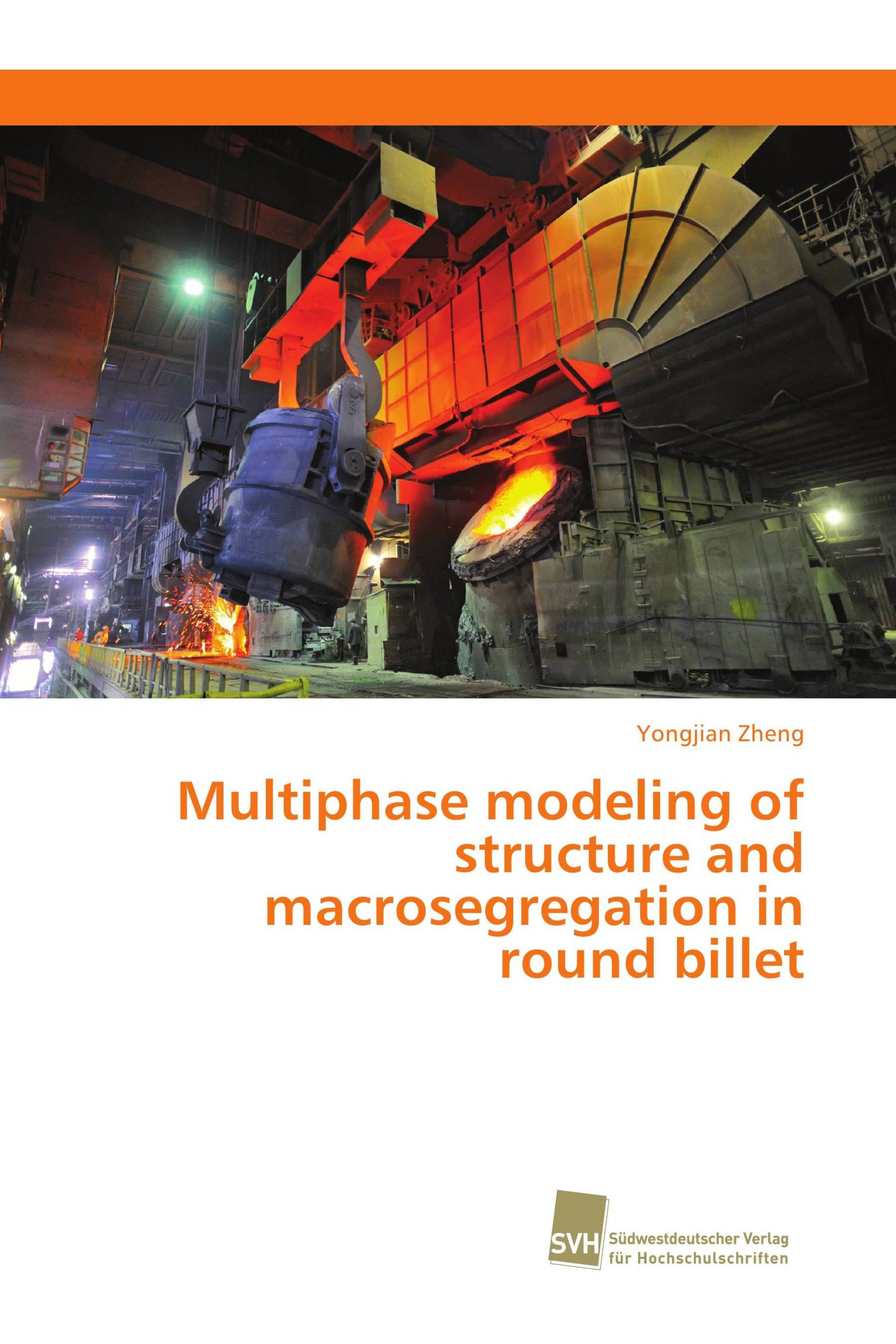 Multiphase modeling of structure and macrosegregation in round billet