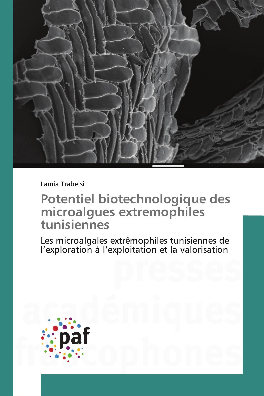 Potentiel biotechnologique des microalgues extremophiles tunisiennes