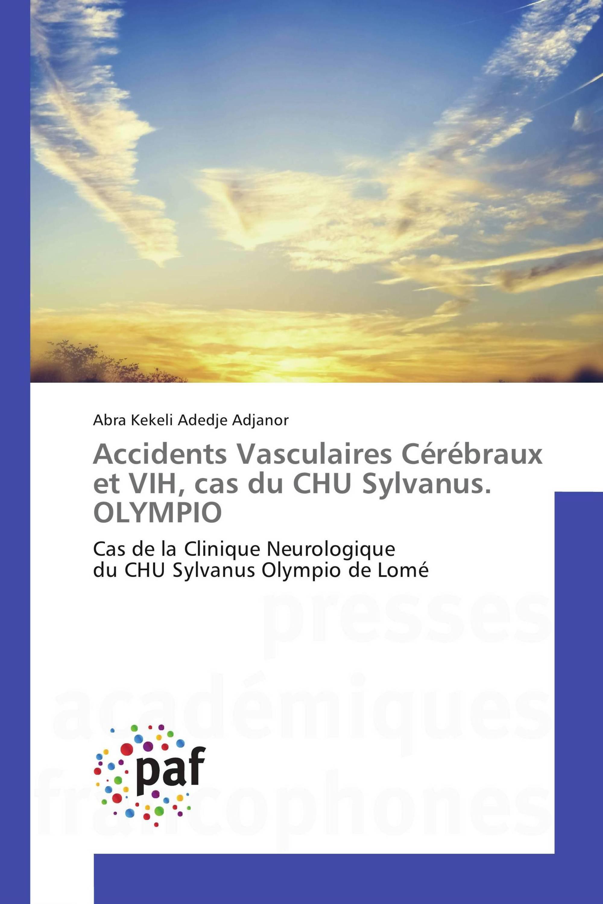 Accidents Vasculaires Cérébraux et VIH, cas du CHU Sylvanus. OLYMPIO
