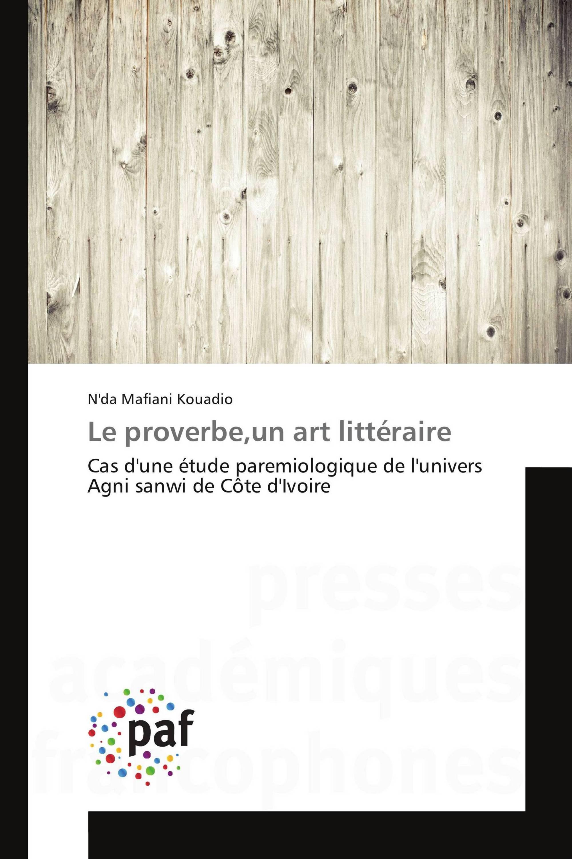 Le proverbe,un art littéraire