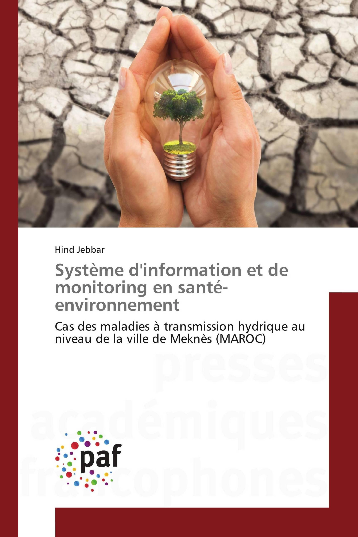 Système d'information et de monitoring en santé-environnement