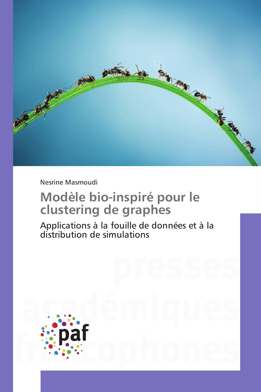 Modèle bio-inspiré pour le clustering de graphes