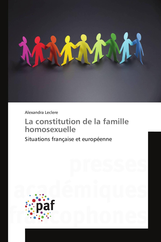 La constitution de la famille homosexuelle