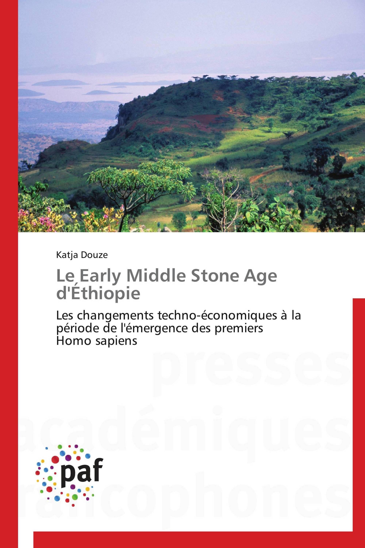 Le Early Middle Stone Age d'Éthiopie