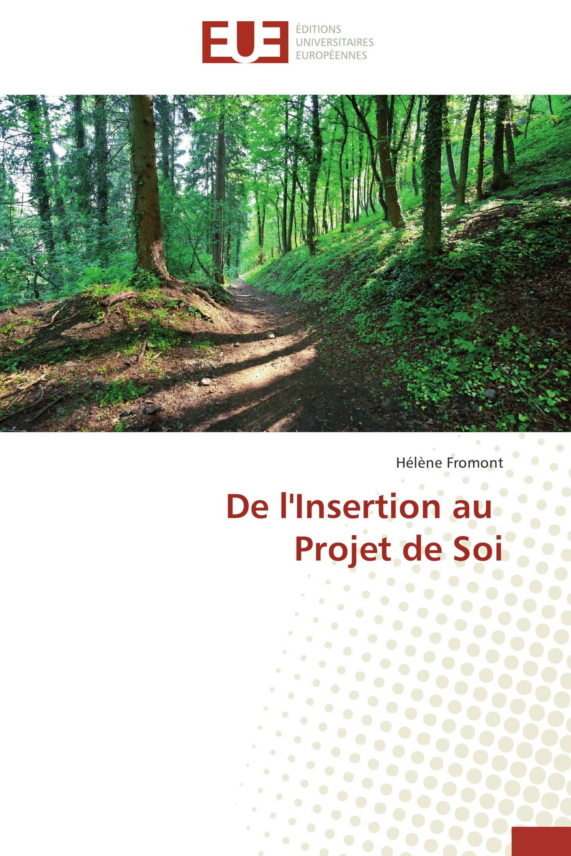 De l'Insertion au   Projet de Soi