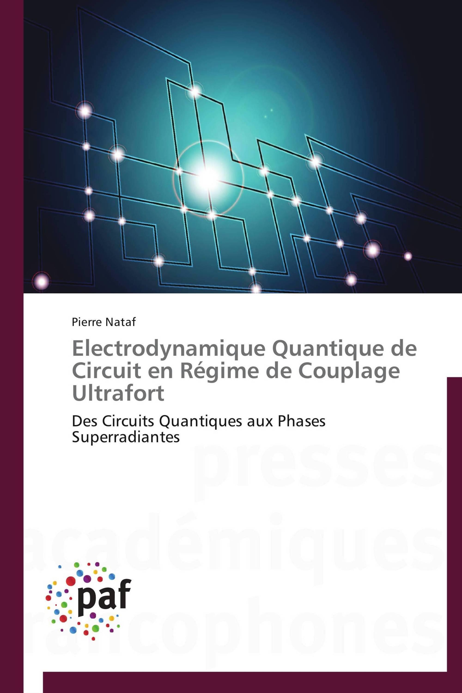 Electrodynamique Quantique de Circuit en Régime de Couplage Ultrafort