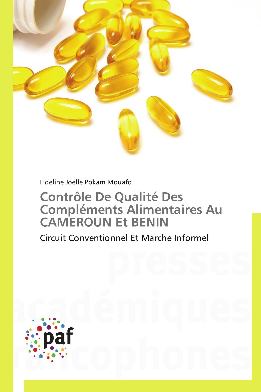 Contrôle De Qualité Des Compléments Alimentaires Au CAMEROUN Et BENIN