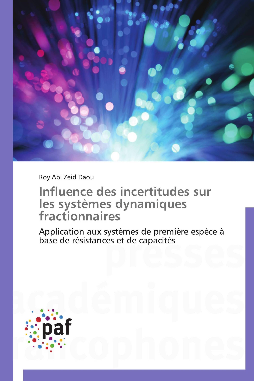 Influence des incertitudes sur les systèmes dynamiques fractionnaires