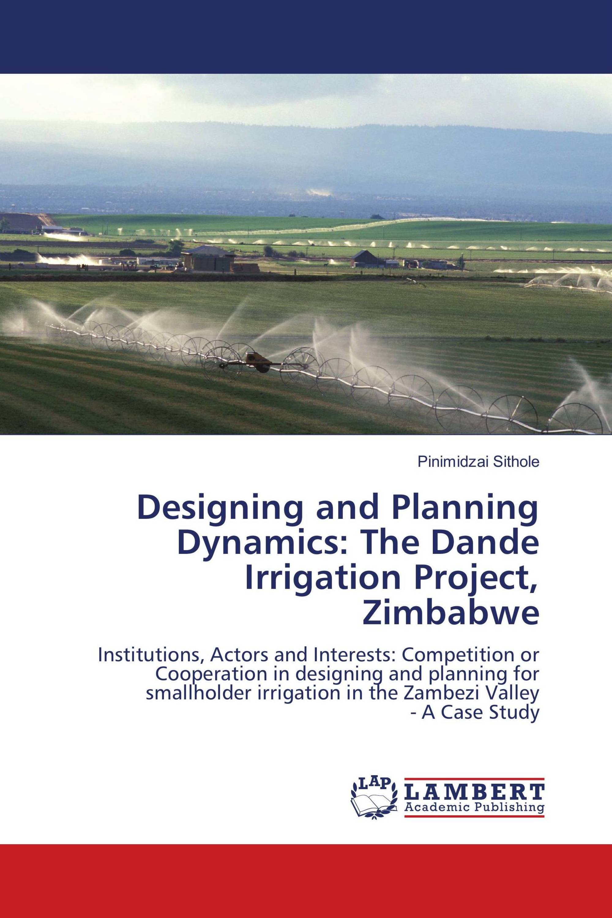 Designing and Planning Dynamics: The Dande Irrigation Project, Zimbabwe