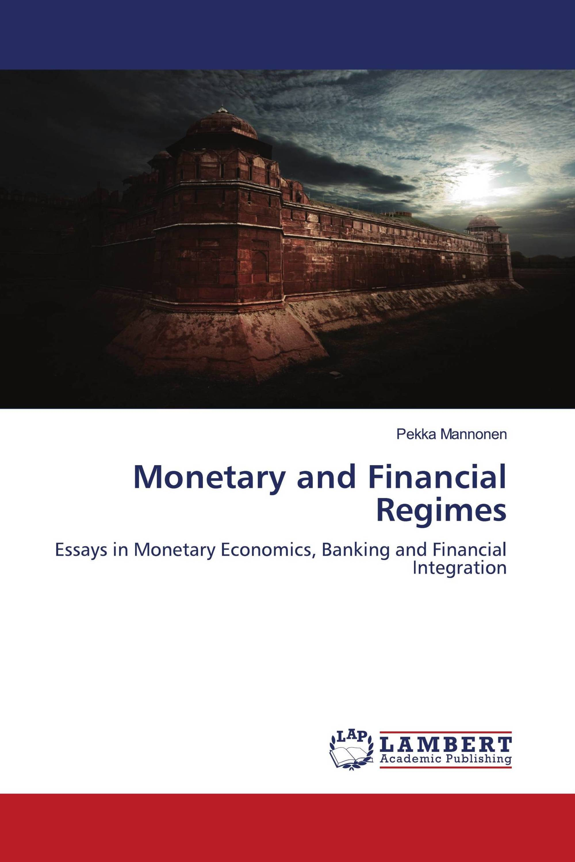 Monetary and Financial Regimes