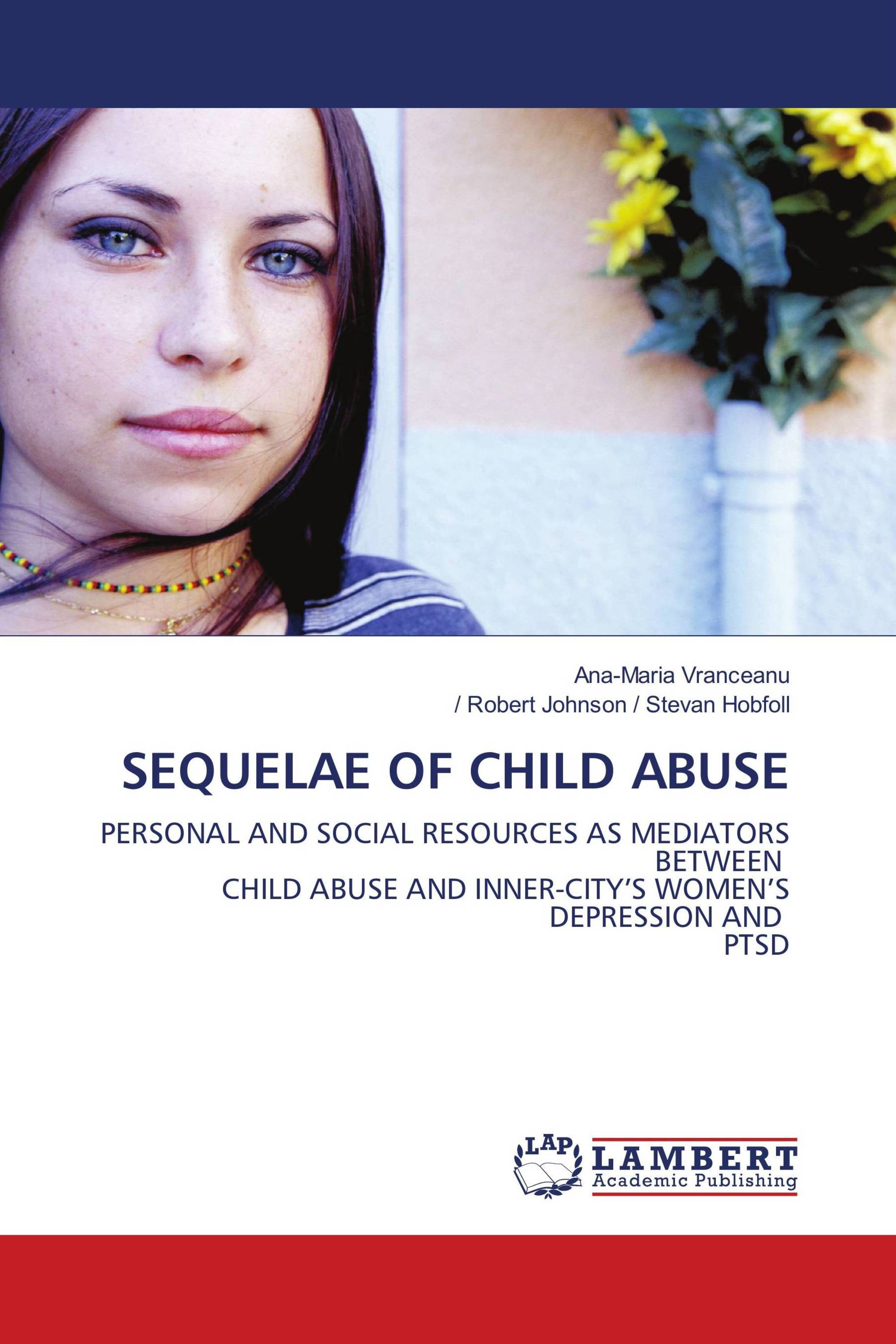 SEQUELAE OF CHILD ABUSE