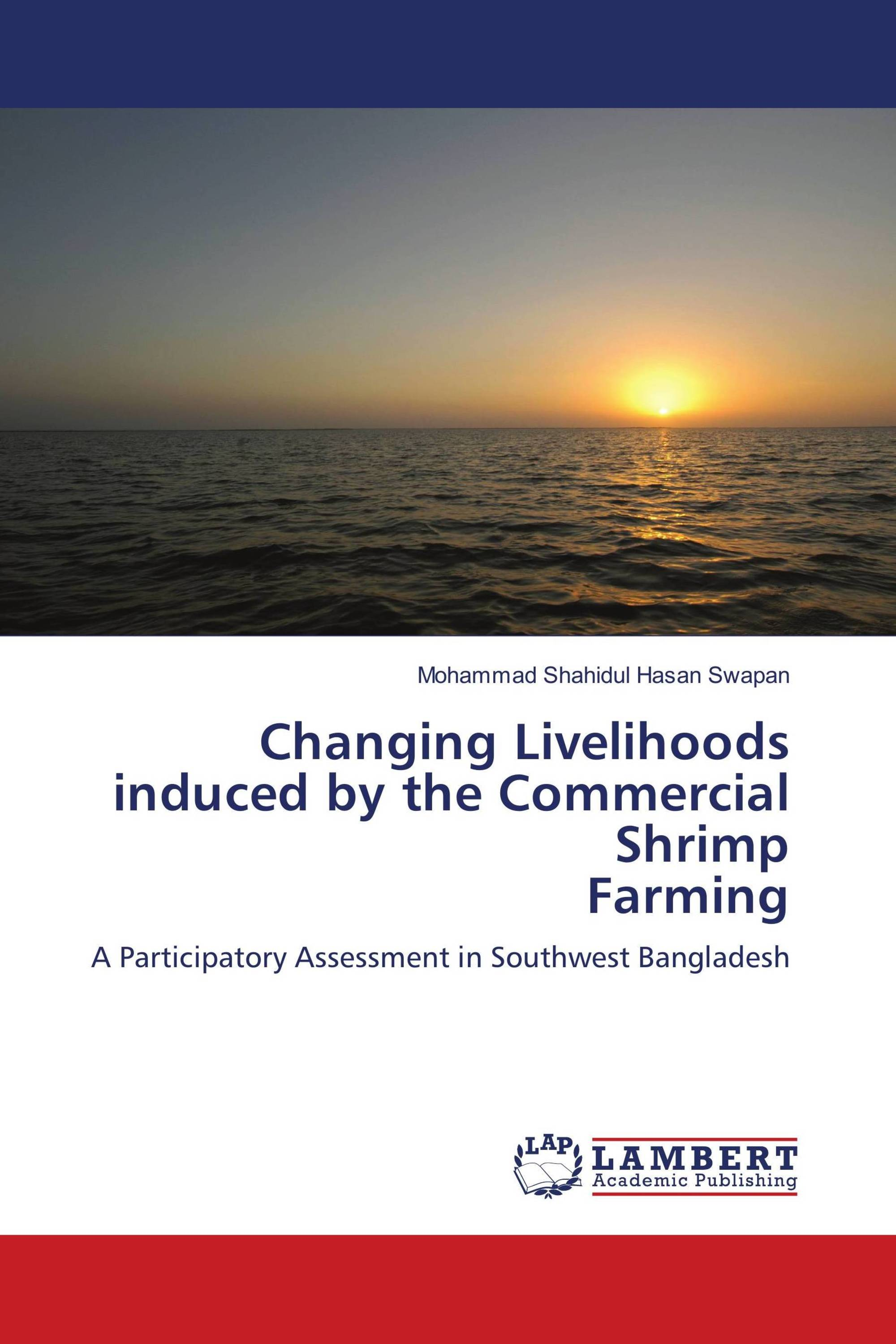 Changing Livelihoods induced by the Commercial Shrimp Farming