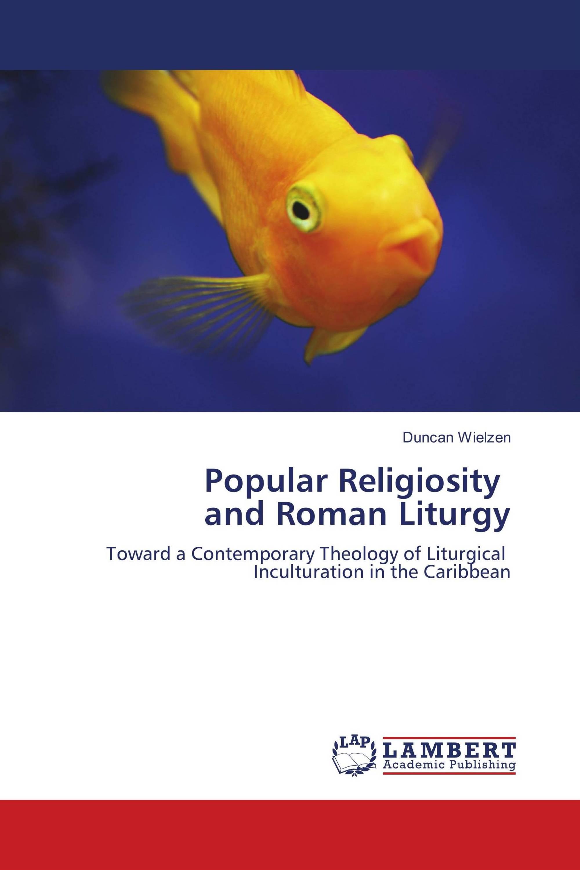 Popular Religiosity and Roman Liturgy