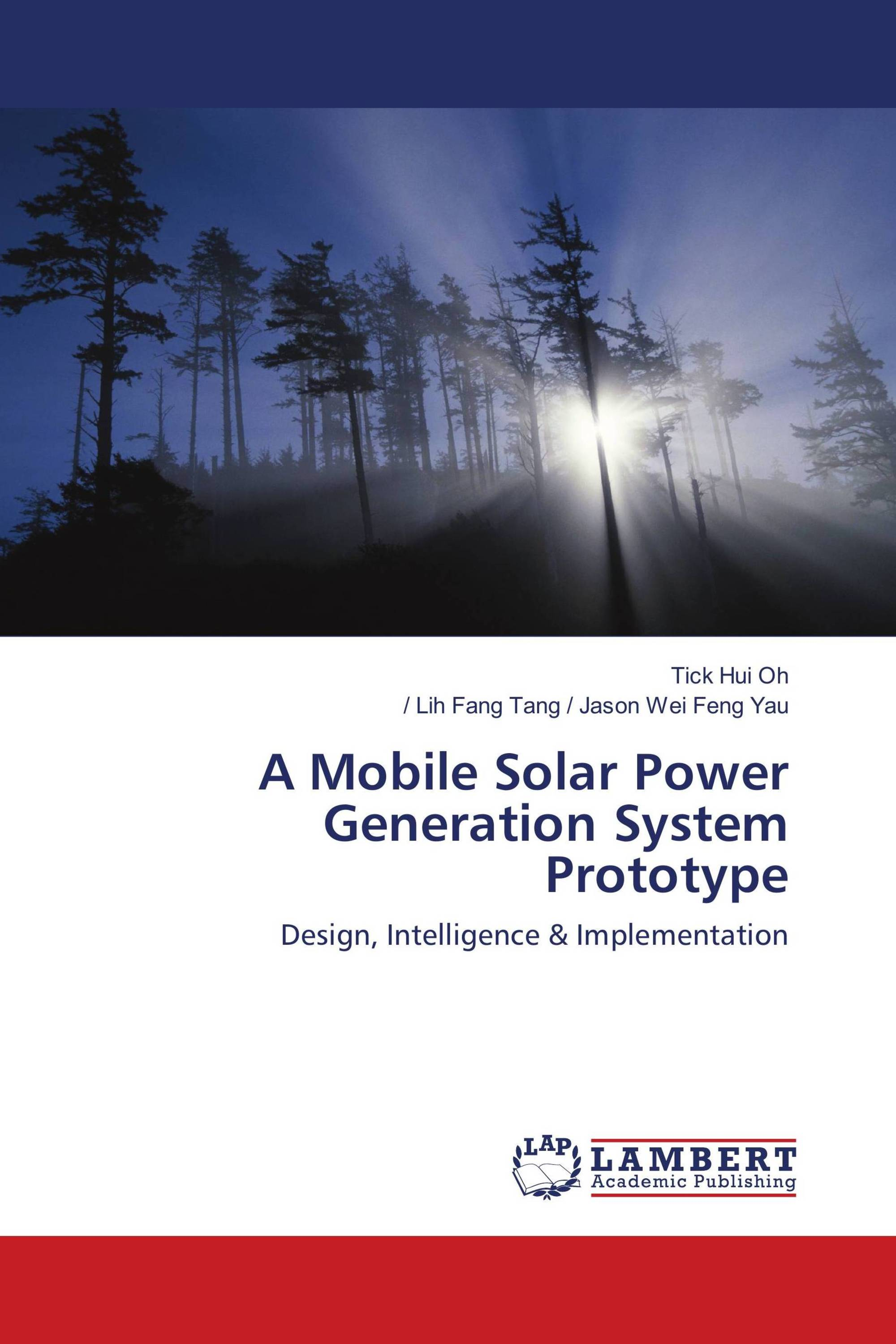 A Mobile Solar Power Generation System Prototype