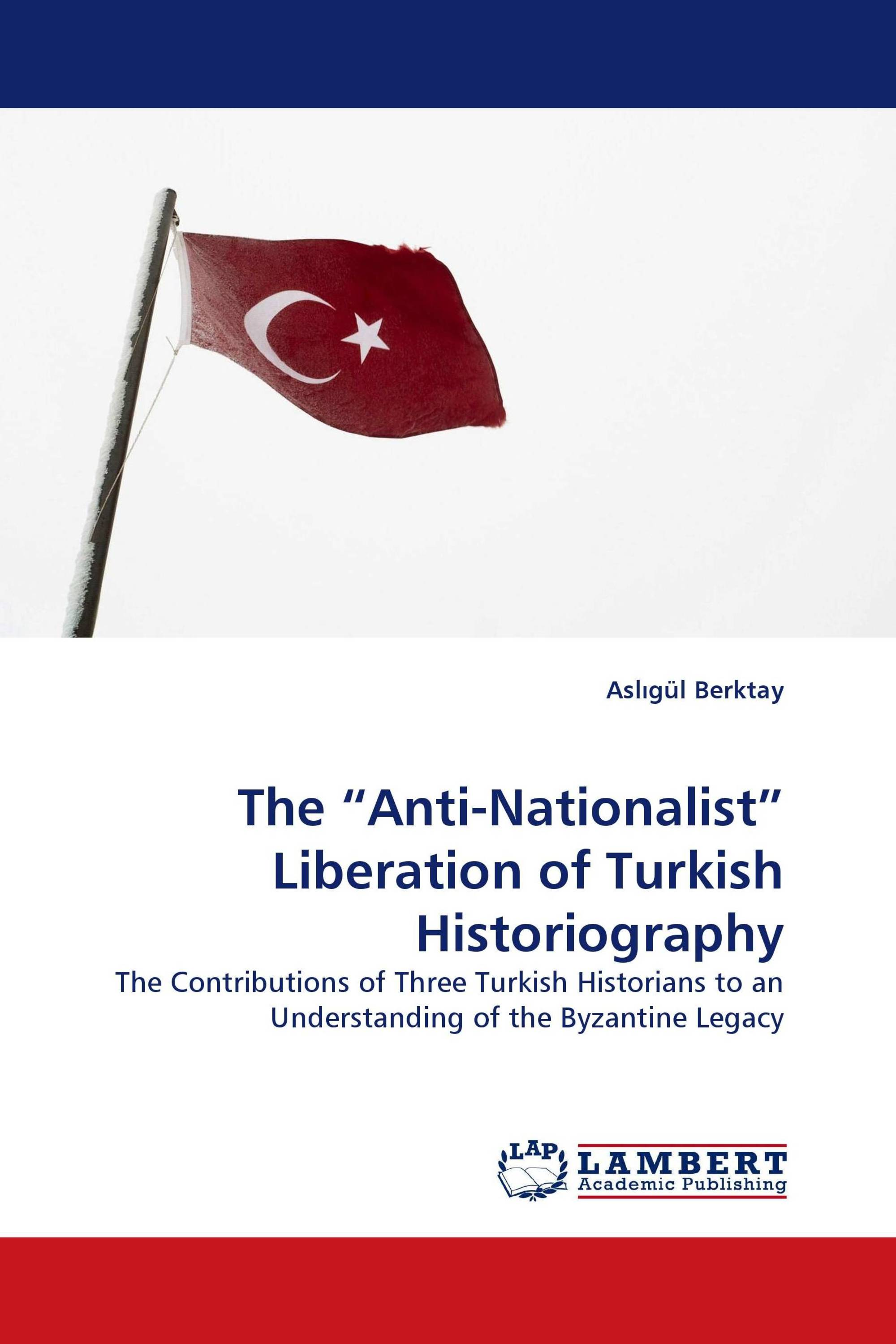 Nationalism and Historiography