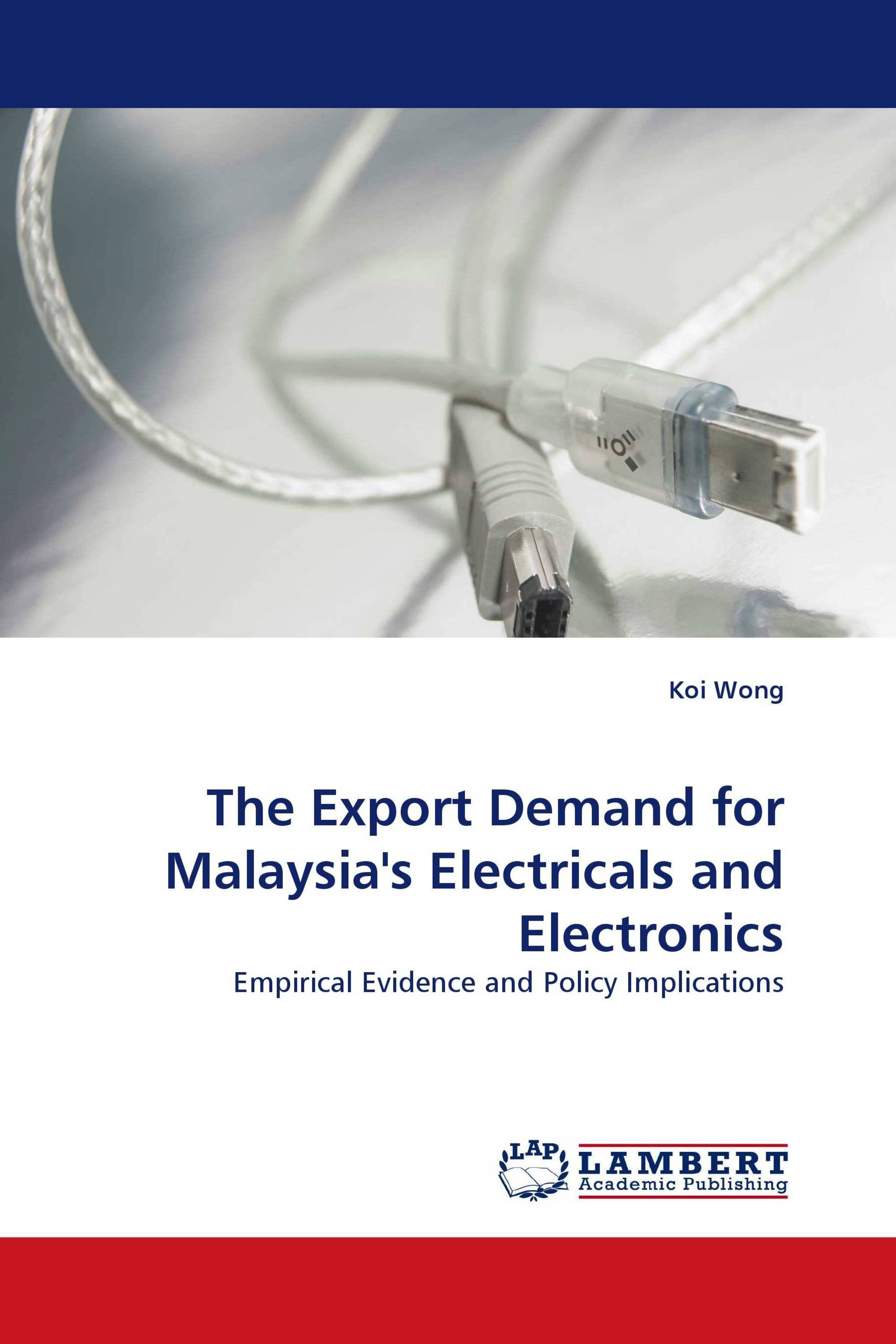 The Export Demand for Malaysia''s Electricals and Electronics