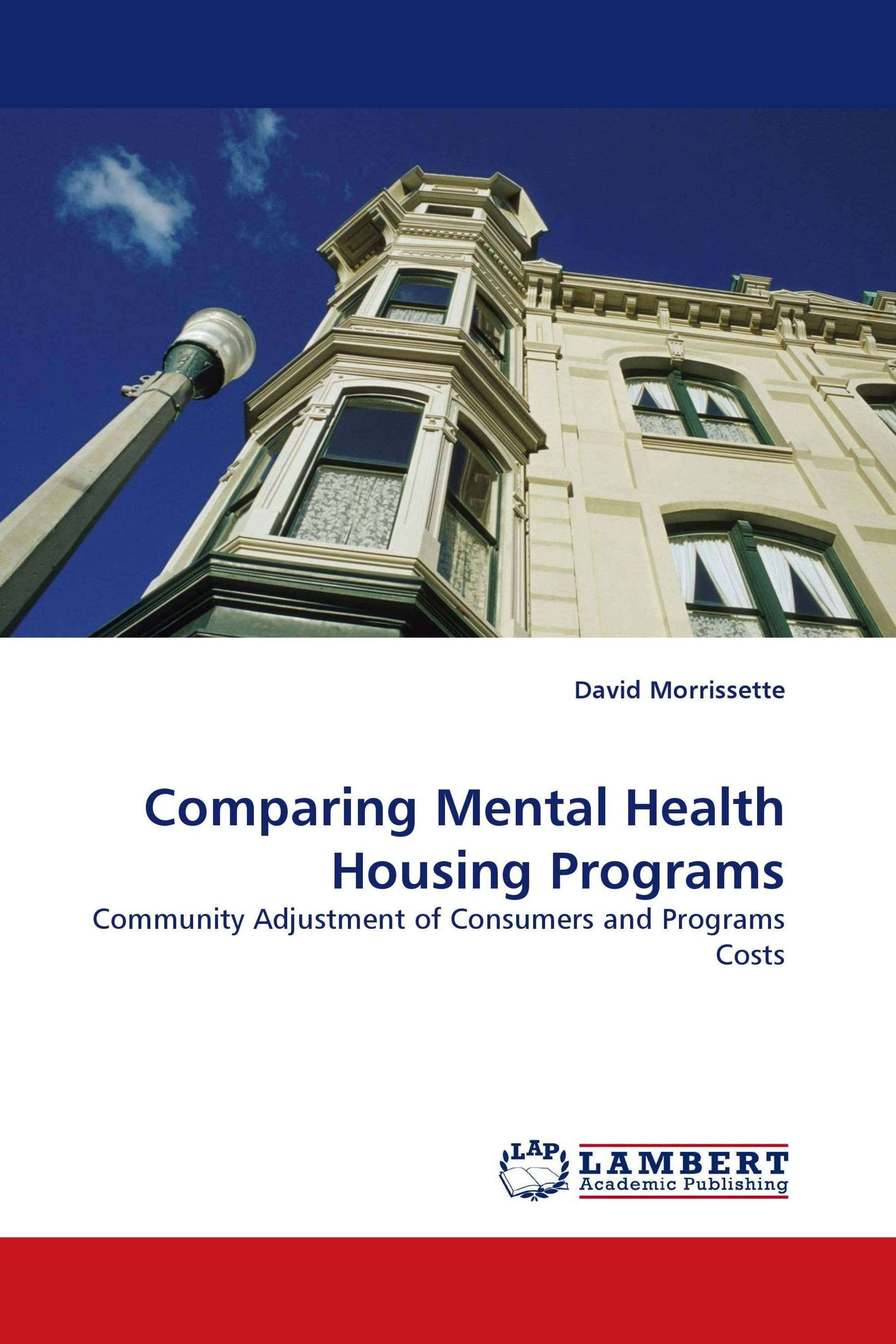 Comparing Mental Health Housing Programs