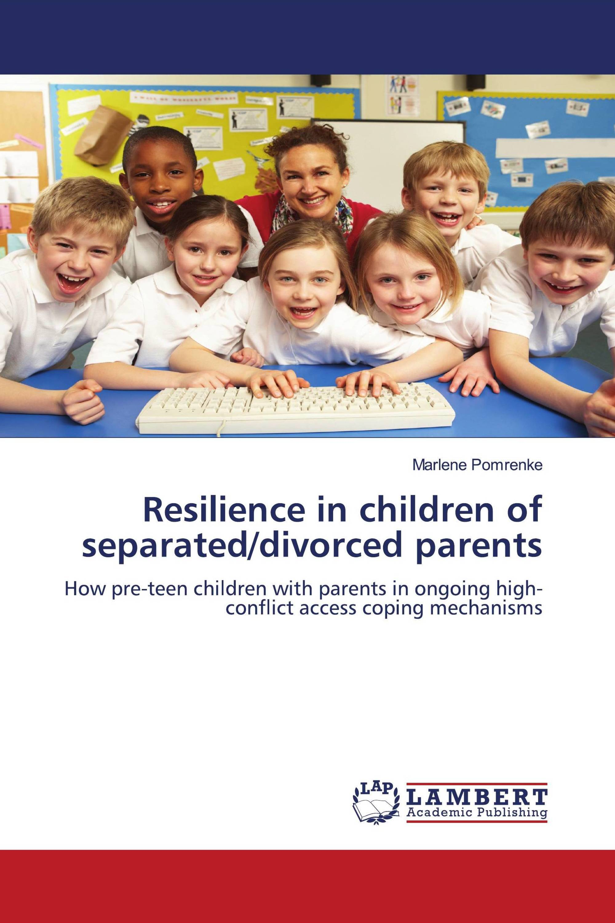 Resilience in children of separated/divorced parents