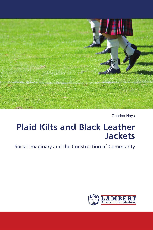 Plaid Kilts and Black Leather Jackets