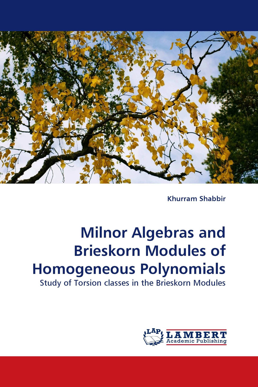 Milnor Algebras and Brieskorn Modules of Homogeneous Polynomials