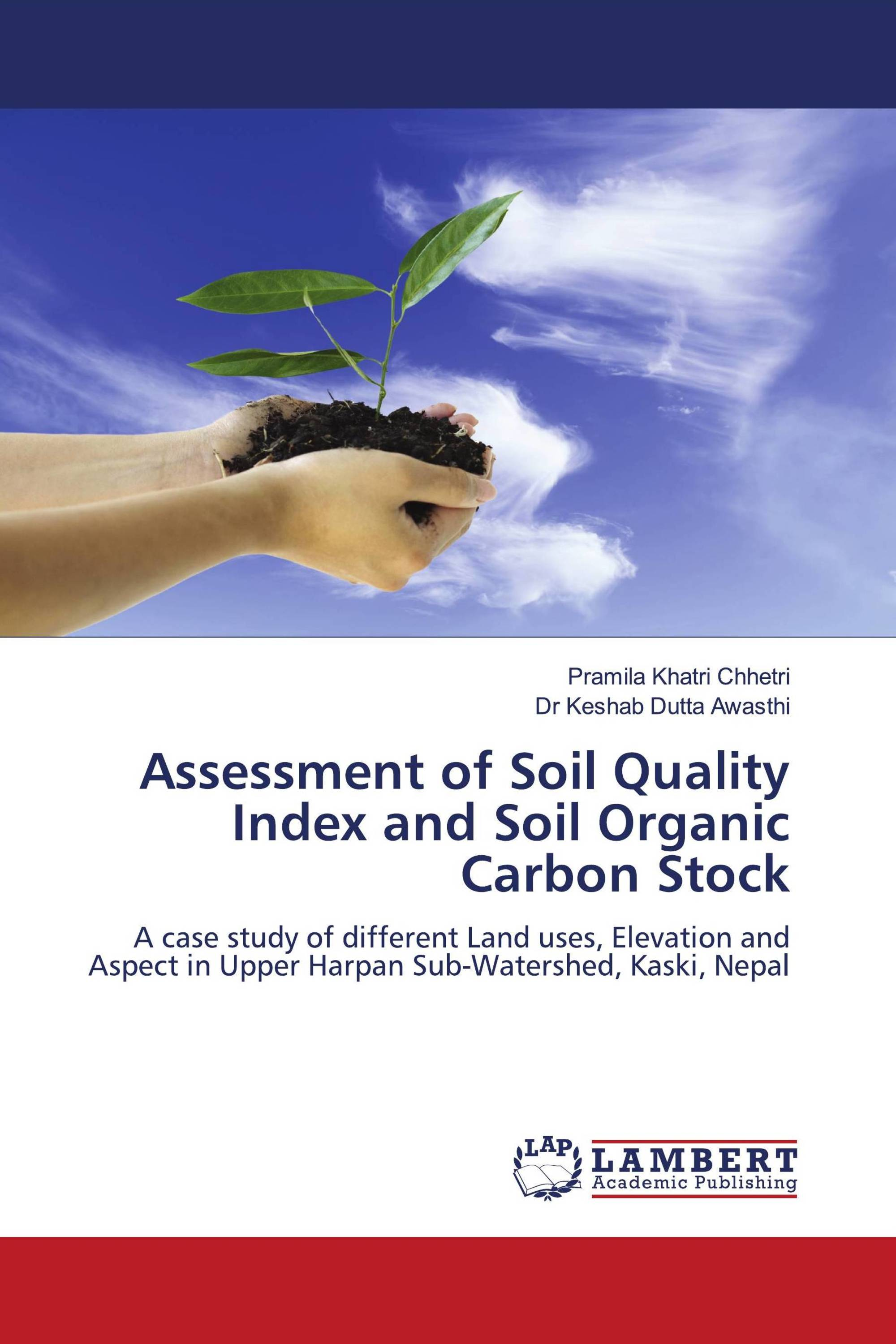 Assessment of Soil Quality Index and Soil Organic Carbon Stock
