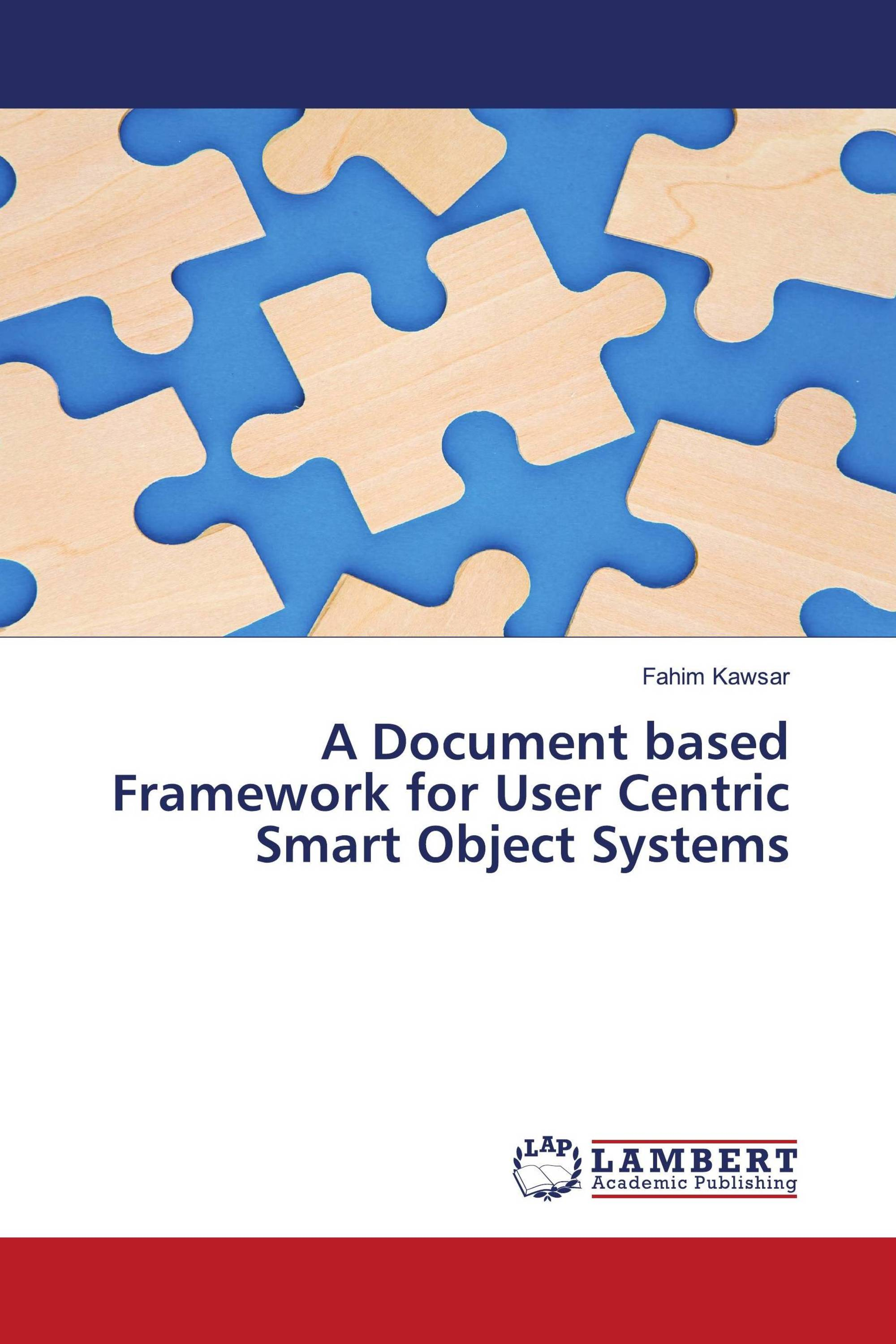 A Document based Framework for User Centric Smart Object Systems