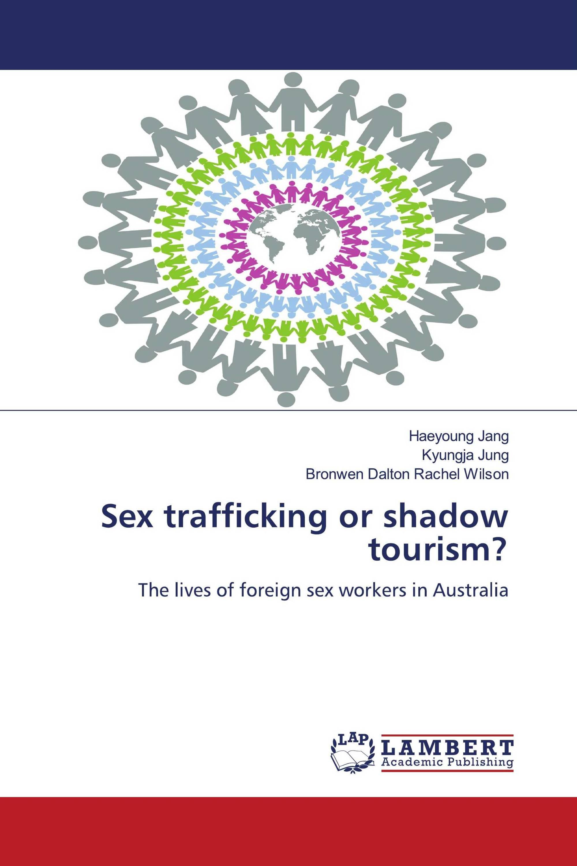 Sex trafficking or shadow tourism?