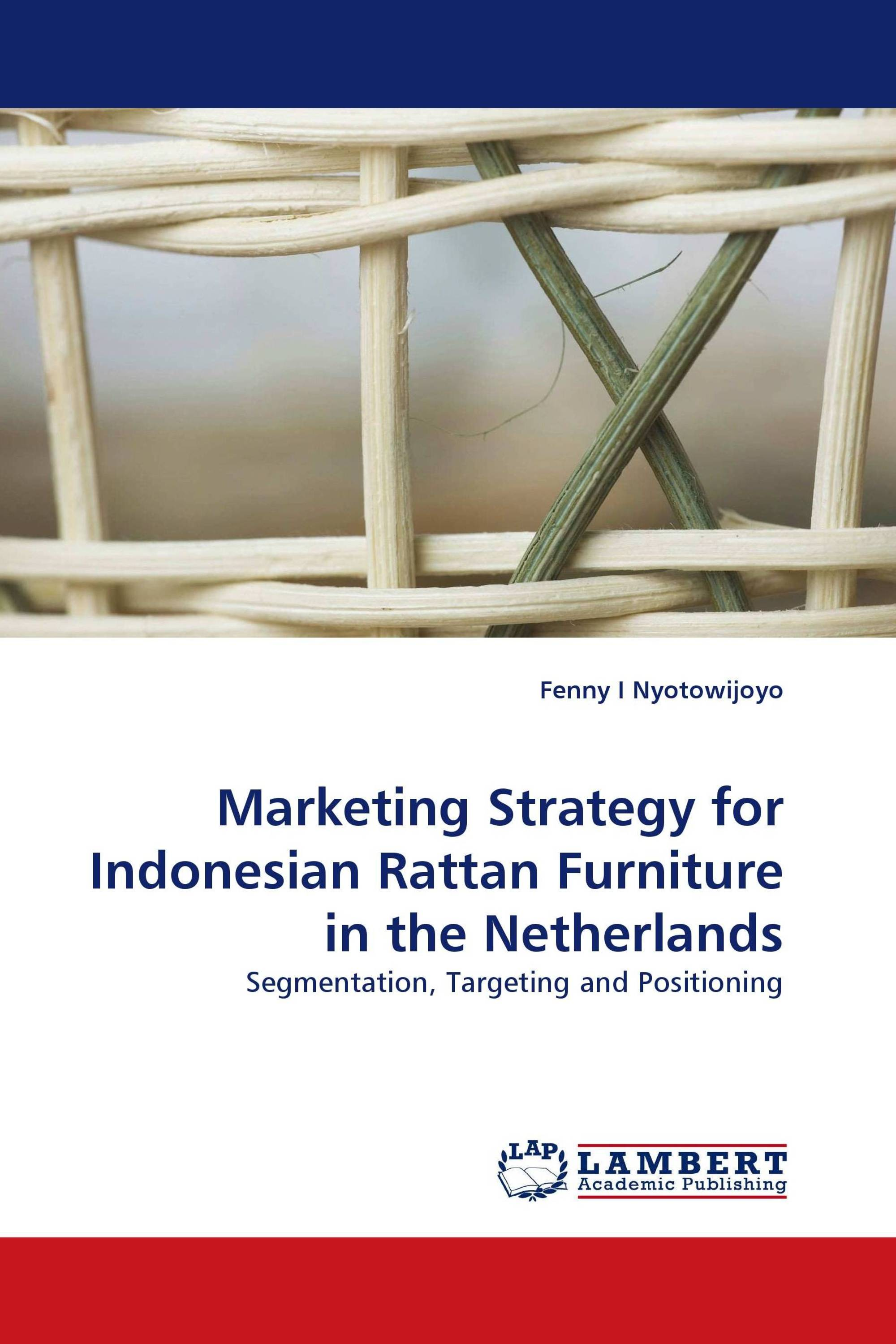Marketing Strategy For Indonesian Rattan Furniture In The
