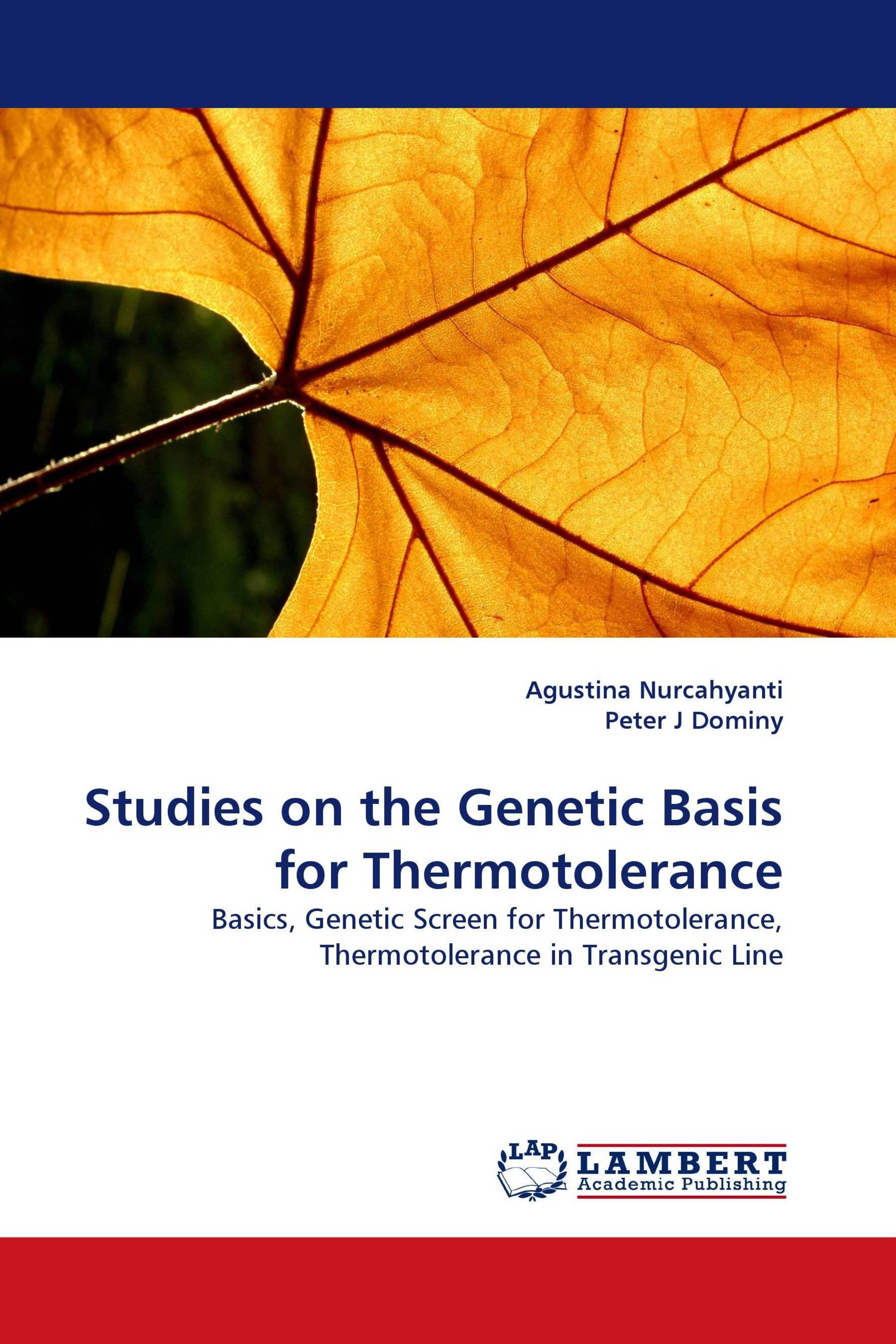 Studies on the Genetic Basis for Thermotolerance