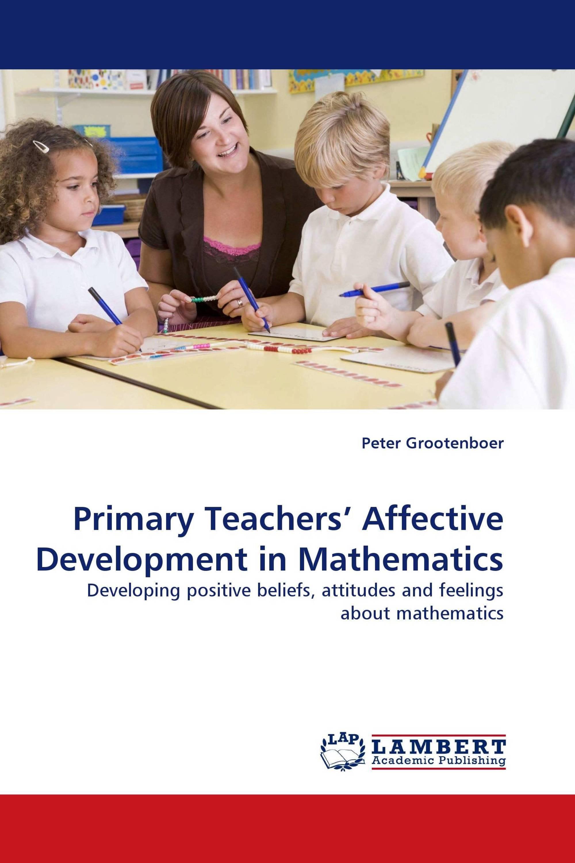 Primary Teachers' Affective Development in Mathematics / 978-3-8383
