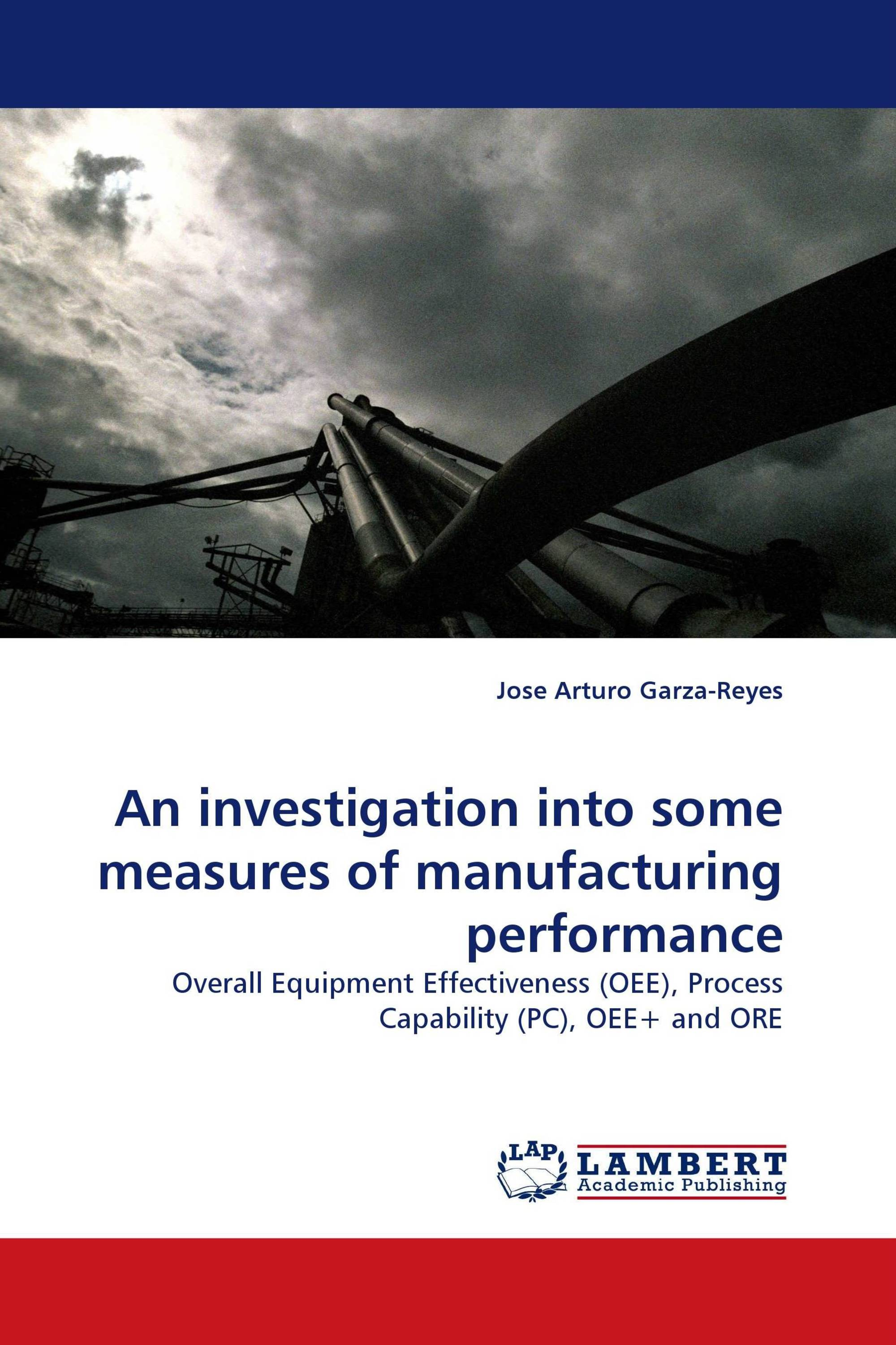 An investigation into some measures of manufacturing performance