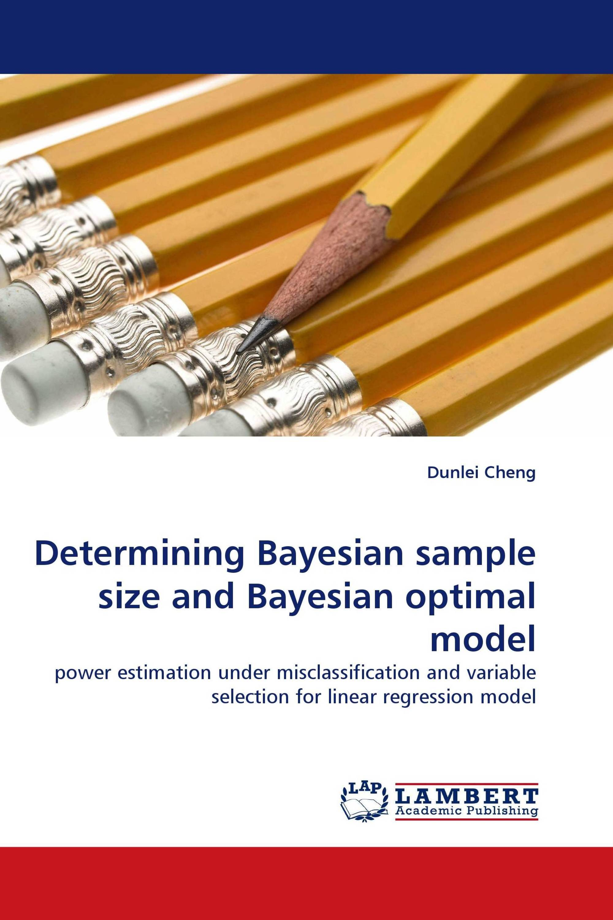 Determining Bayesian sample size and Bayesian optimal model