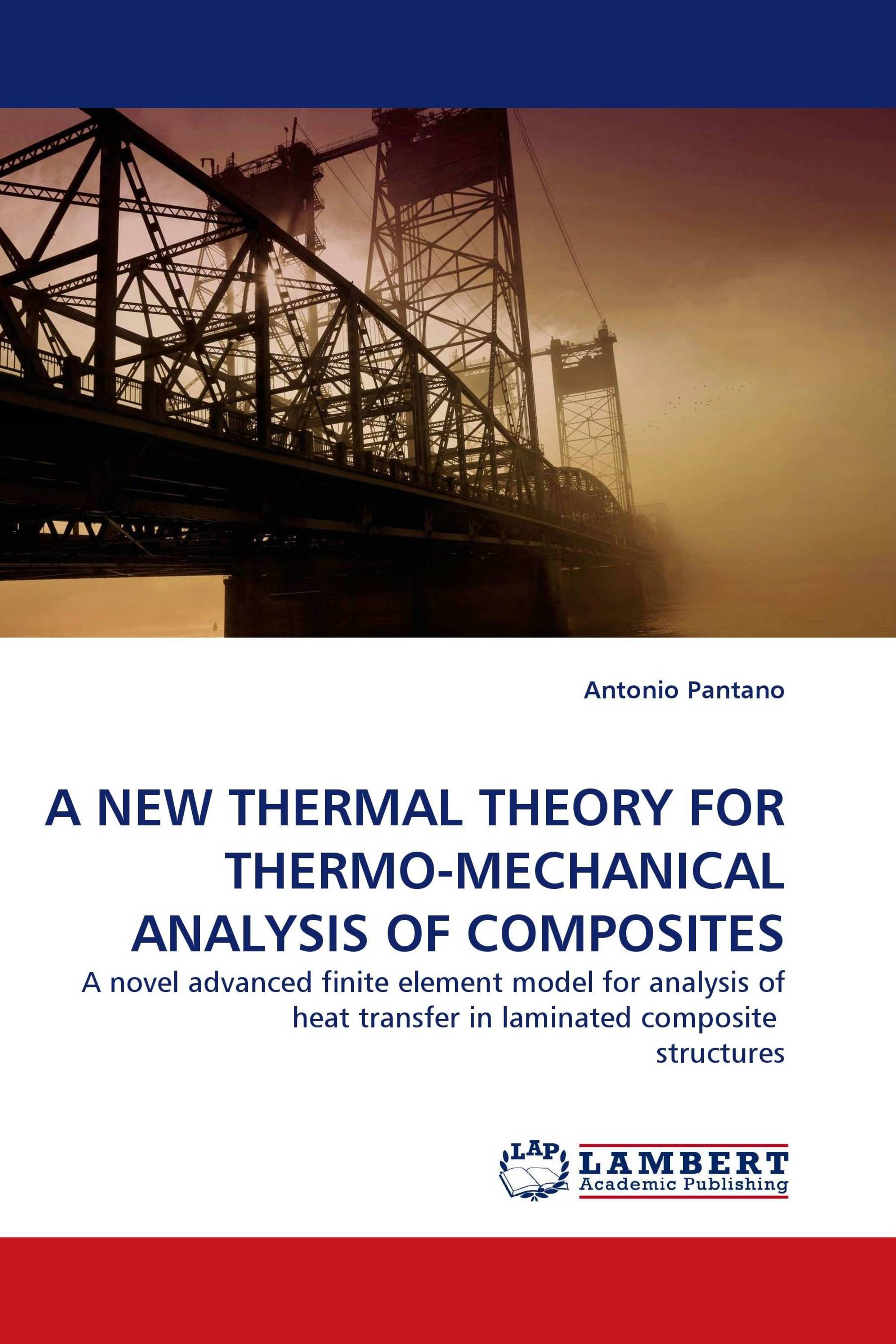 A NEW THERMAL THEORY FOR THERMO-MECHANICAL ANALYSIS OF COMPOSITES