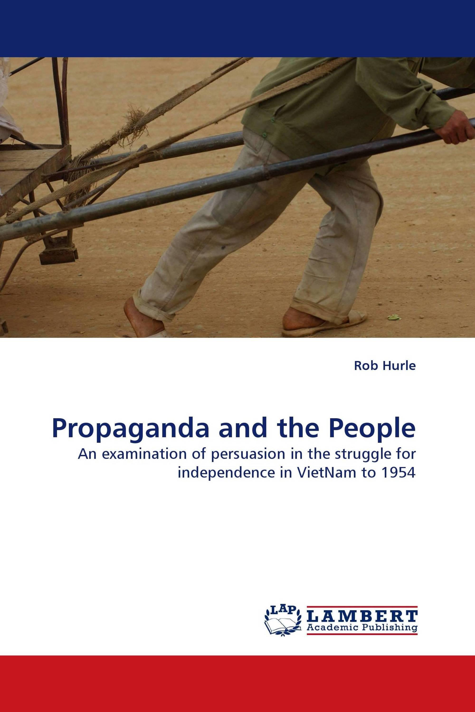 Propaganda and the People