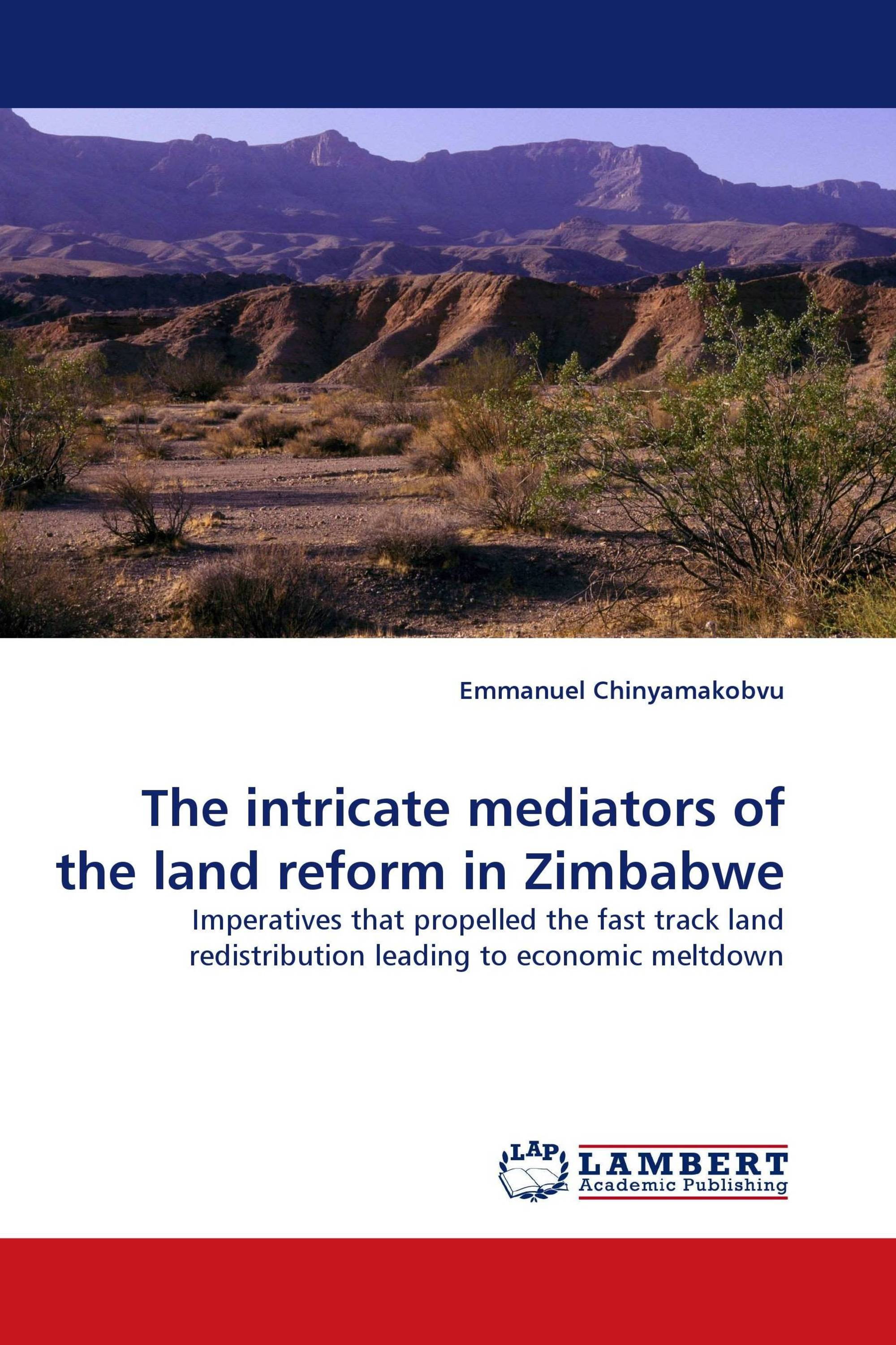 The intricate mediators of the land reform in Zimbabwe