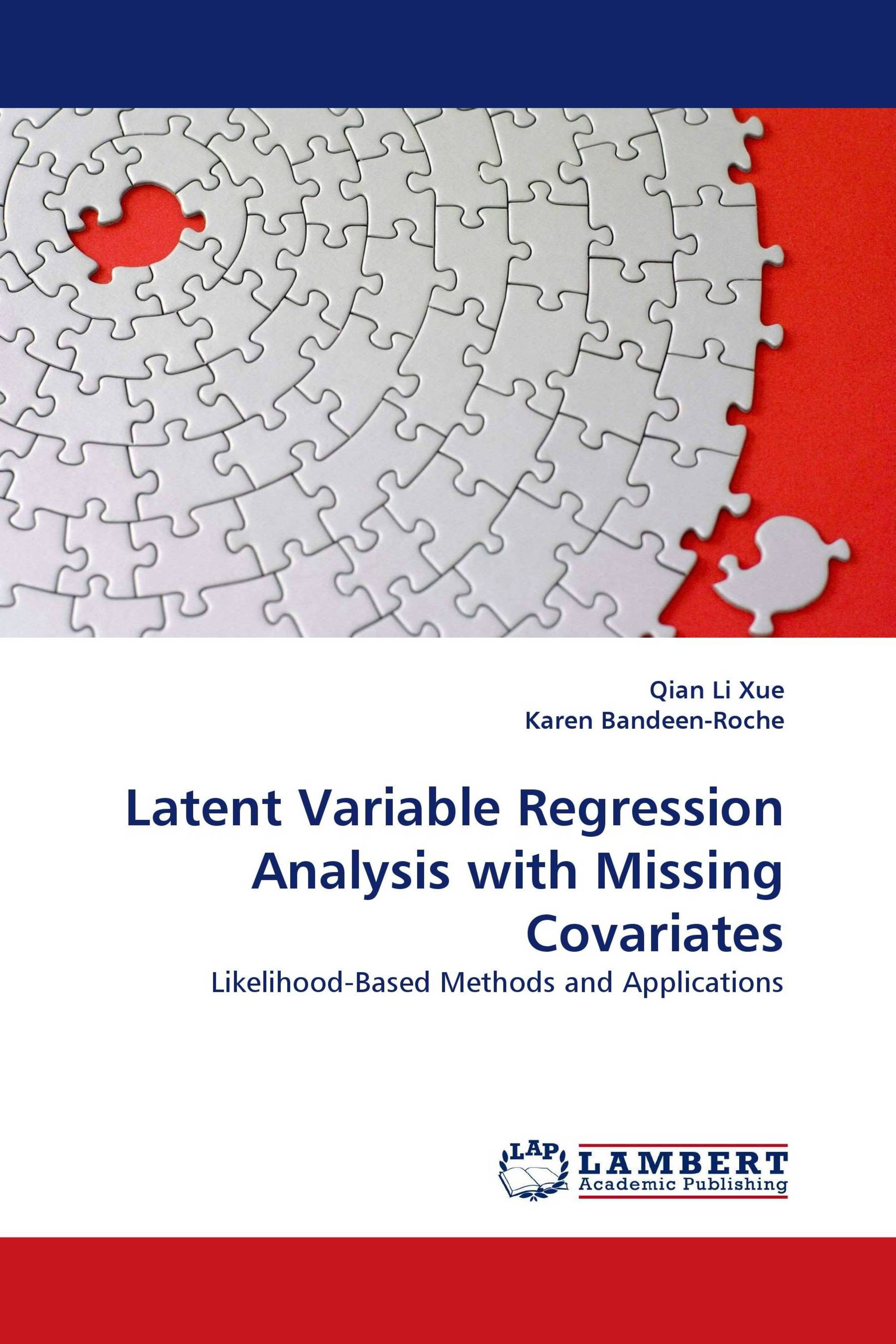 Latent Variable Regression Analysis with Missing Covariates