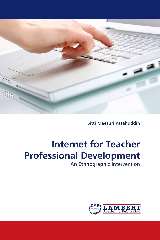 Internet for Teacher Professional Development