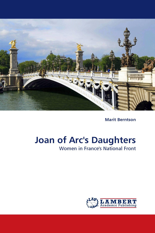 Joan of Arc''s Daughters