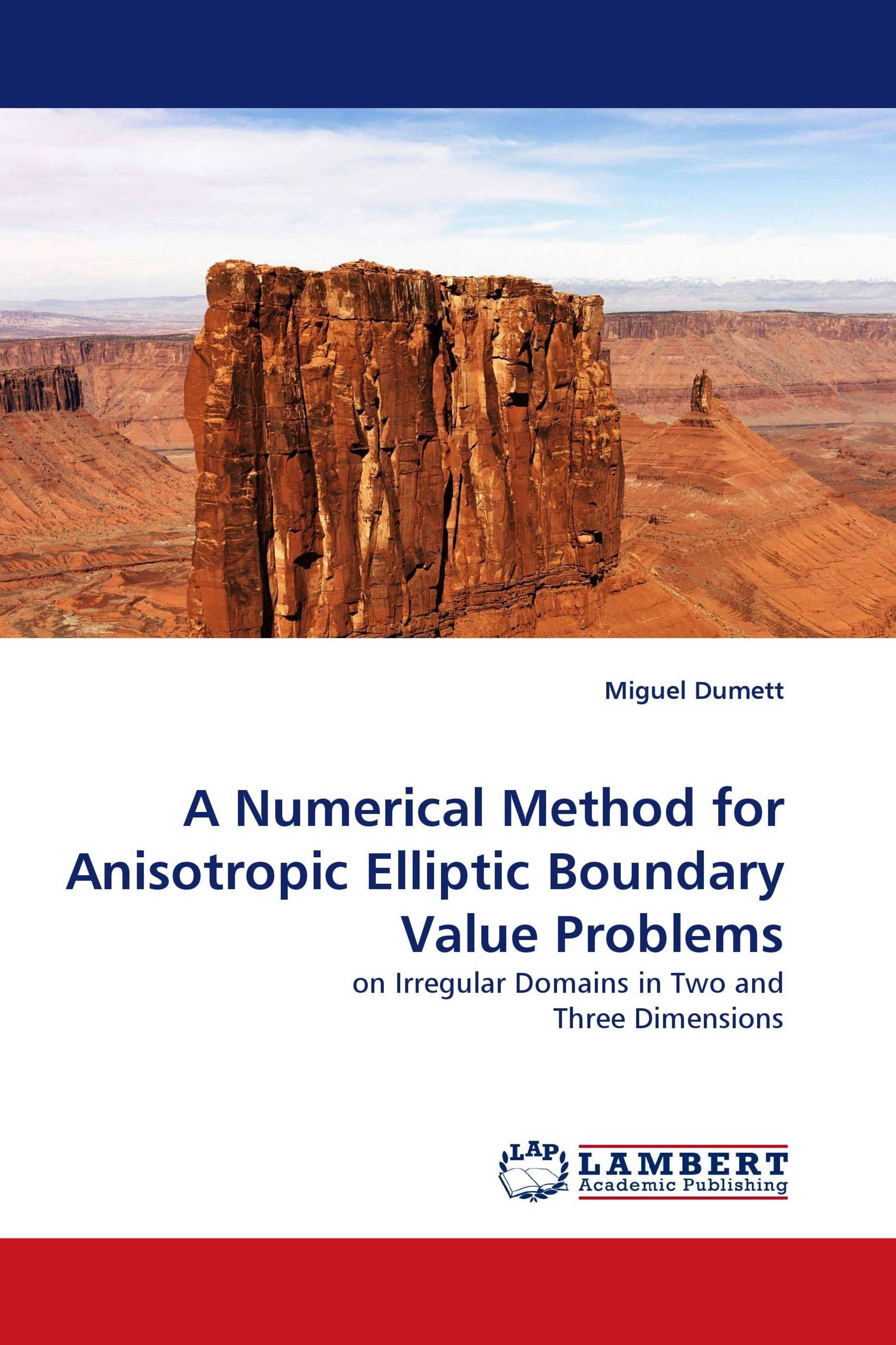 A Numerical Method for Anisotropic Elliptic Boundary Value Problems
