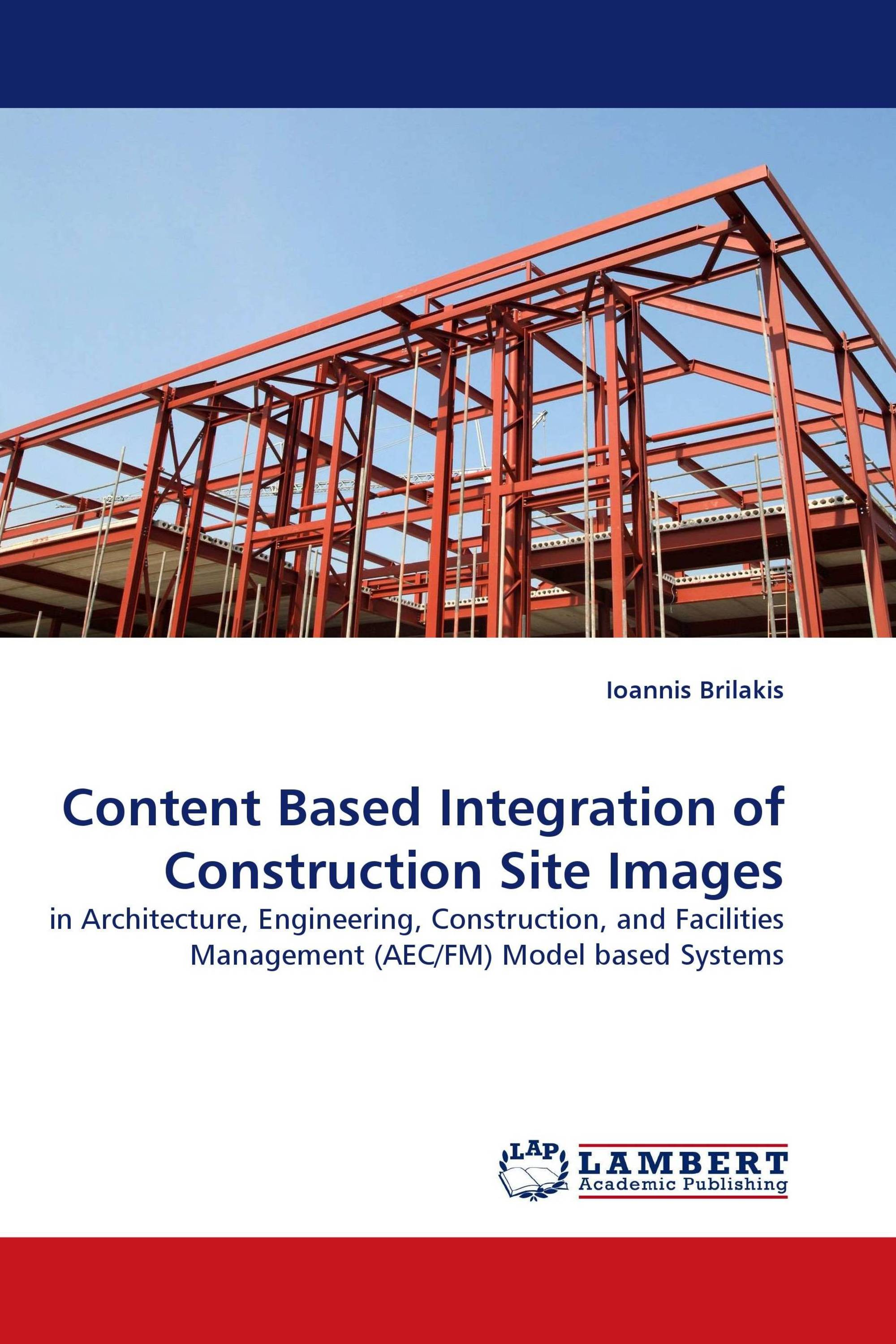 Content Based Integration of Construction Site Images