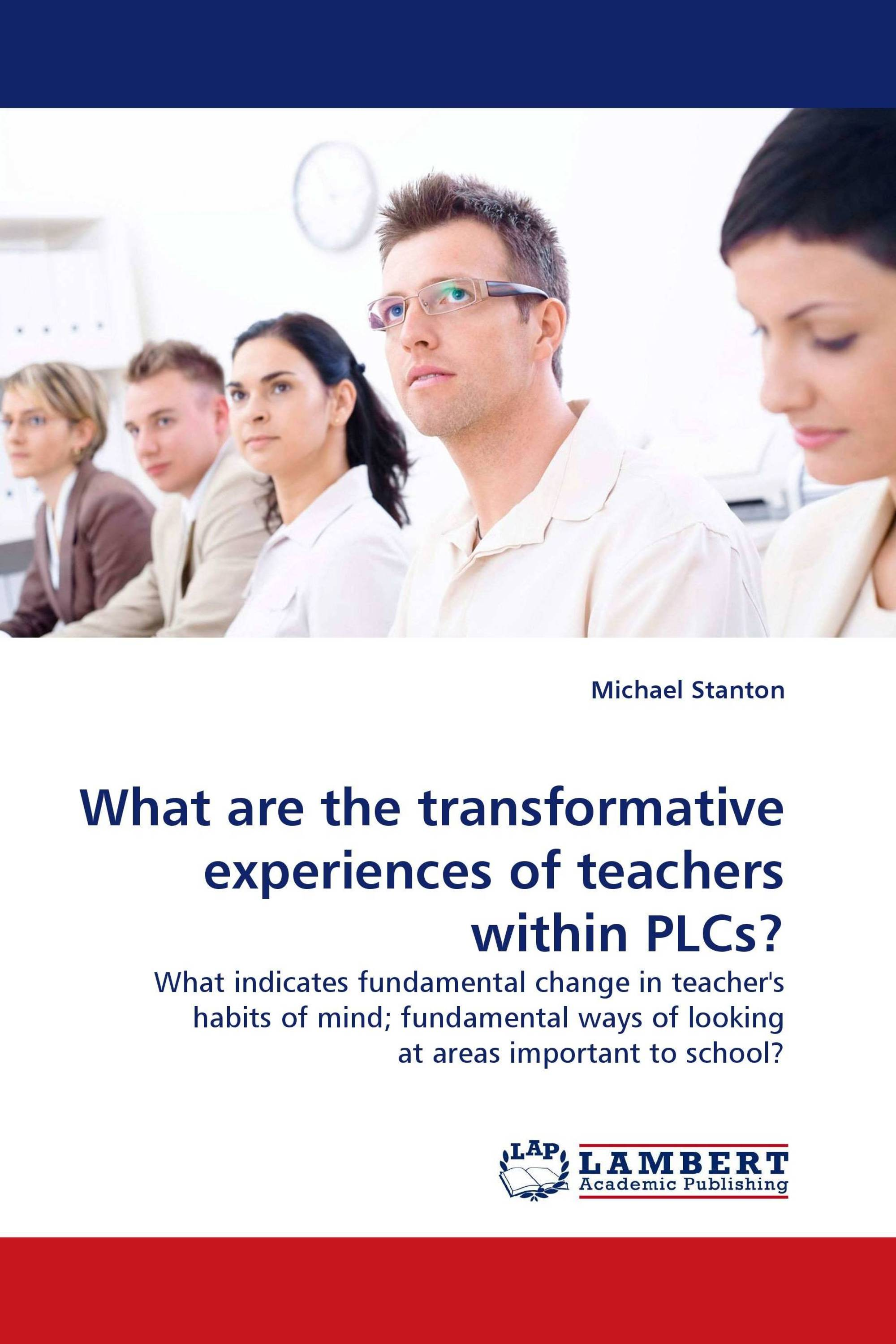 What are the transformative experiences of teachers within PLCs?